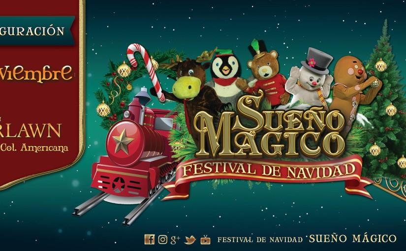 """""""Sueño Magico 2017"""" Festival de Navidad en Guadalajara"""